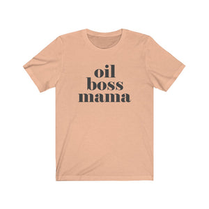 Oil Boss Mama Bold T-Shirt - cottonwoodbloomco