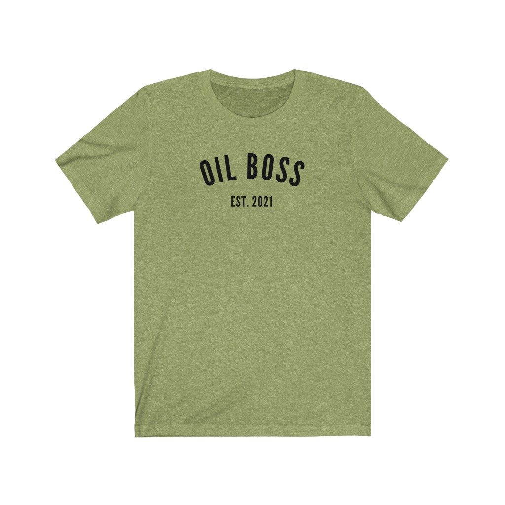 Oil Boss Est. 2021 T-Shirt - cottonwoodbloomco