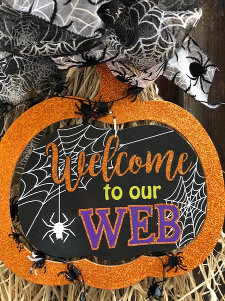 Welcome to My Web Wall Decoration & Door Hang