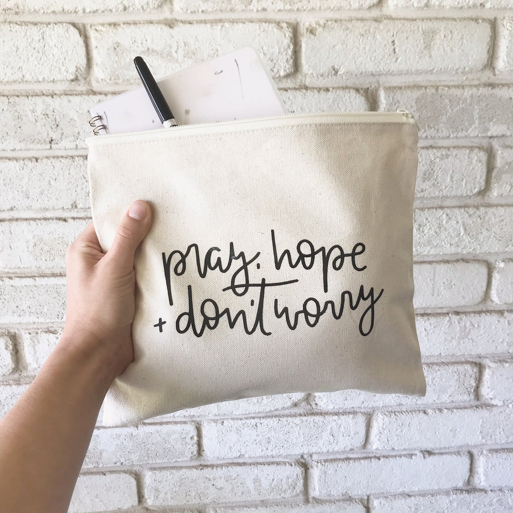 'Pray, Hope, and Don't Worry' Canvas Zipper Pouch