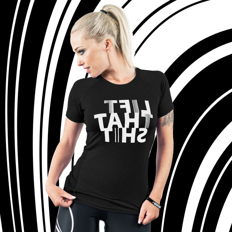 Fitness functional Shirt ♀ MIRROR-Print // LIFT THAT SHIT