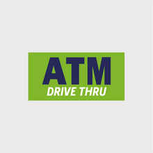 Load image into Gallery viewer, ATM Drive Thru Banner