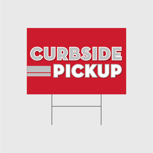 Curbside Pickup Signs w/Stands
