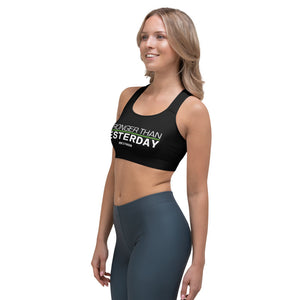 Stronger Than Yesterday Sports bra