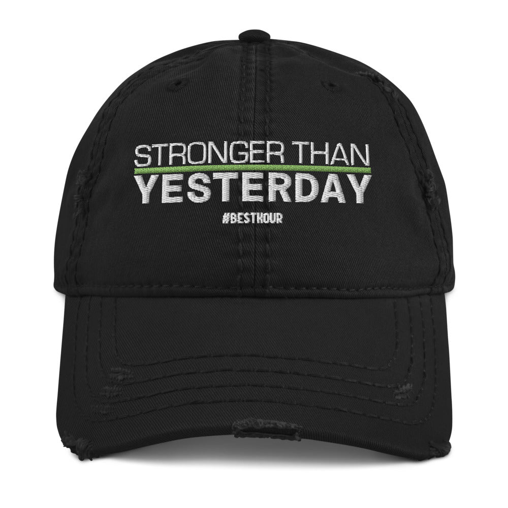 Stronger Than Yesterday - Distressed Dad Hat