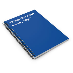 "Things That Make Me Say ""Oy"" Notebook"