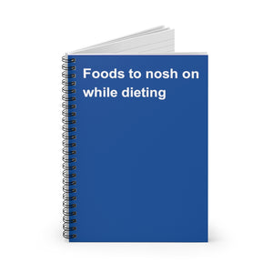 Foods to Nosh On While Dieting Notebook