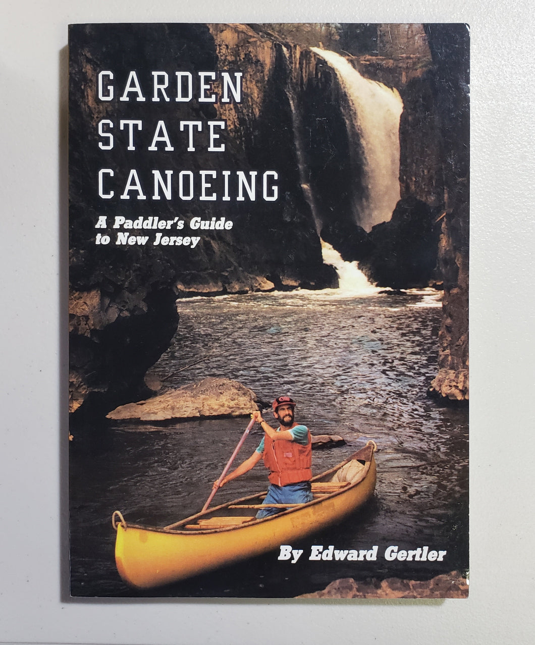 Garden State Canoeing: A Paddler's Guide to New Jersey