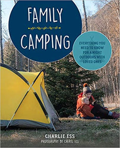 Family Camping: Everything You Need To Know...