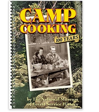 Camp Cooking, 100 years by The National Museum of Forest Service History