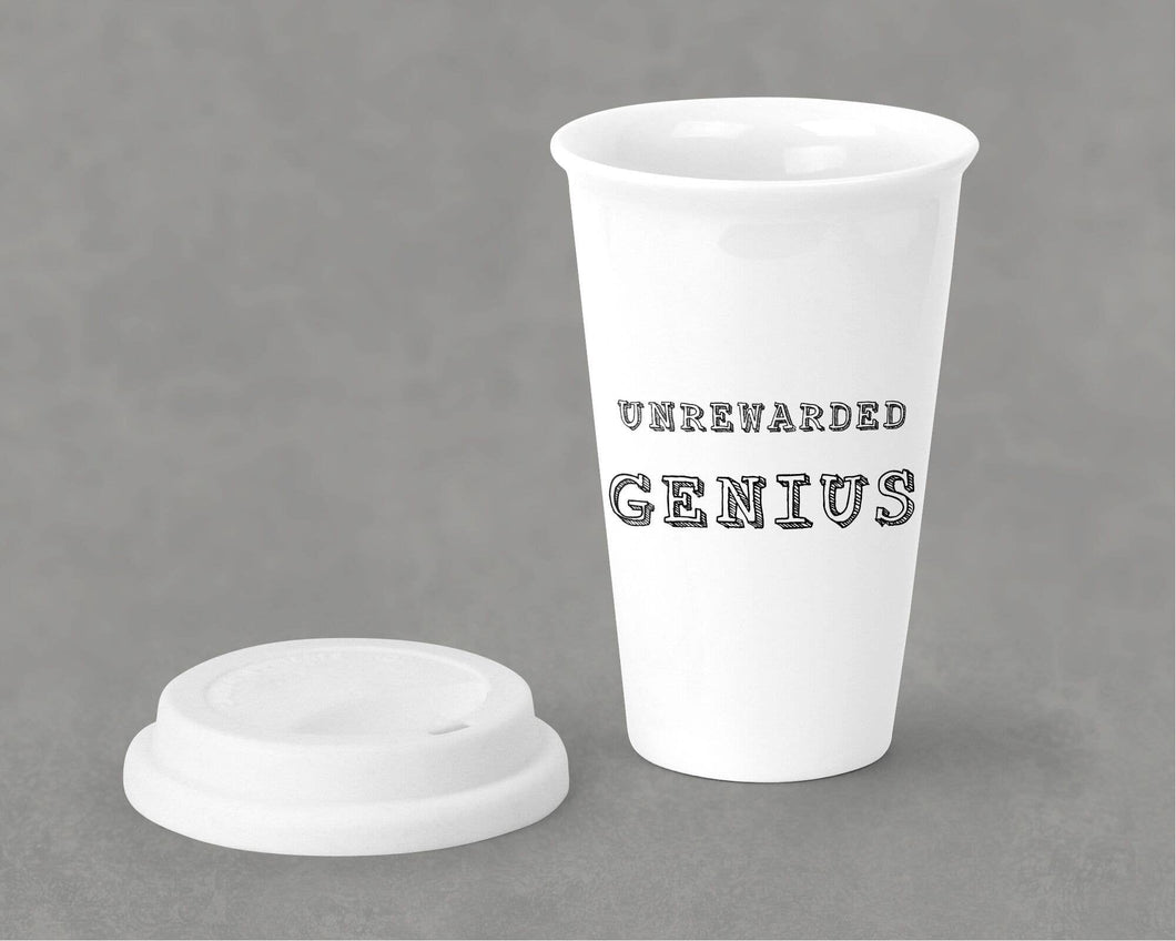 Unrewarded Genius Tumbler w/ lid