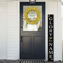 Load image into Gallery viewer, Glory be his Name Christian Porch Sign Vertical Sign Chalkboard crafted with Chalkboard Stencils
