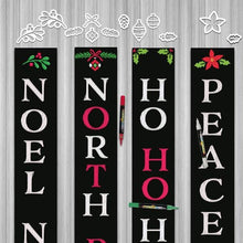 Load image into Gallery viewer, 4 Plata Porch Chalkboards decorated for Christmas using Plata Christmas Chalkboard Stencils. Noel Noel vertical sign, North Pole Vertical Sign, Ho Ho Ho Door Sign, Peace Door Sign