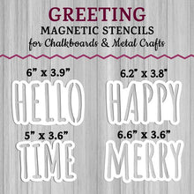 Load image into Gallery viewer, Magnetic Word Stencils Accessories for Plata Porch Welcome Sign Chalkboards.  Hello Stencil, Happy Stencil, Time Stencil and Merry Stencil for DIY Holiday Outdoor Signs