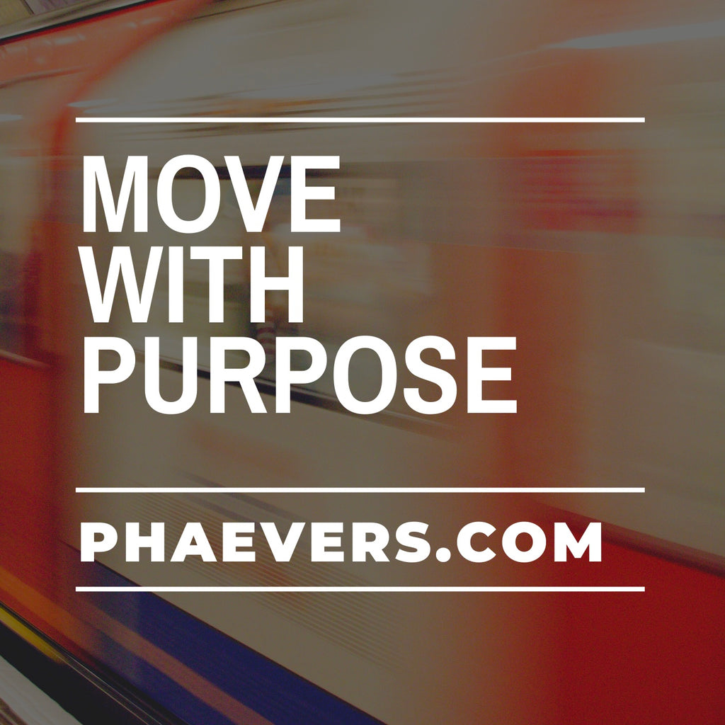 Move With Purpose