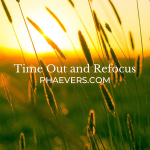 Timeout and Refocus