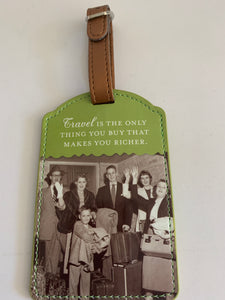 Luggage Tag - Travel is the only thing