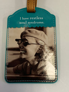 "Luggage Tag - ""Restless Soul Syndrome"""