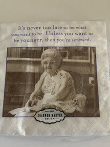 Beverage Napkins- Never too late
