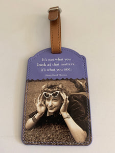 Luggage Tag - It's what you see