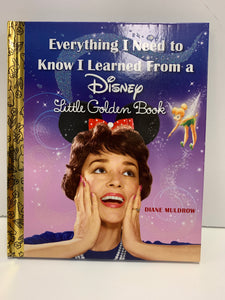 """Everything I Need to Know I Learned From a Disney Little Golden Book"""