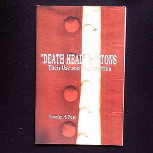 Death Head Buttons, Their Use and Construction
