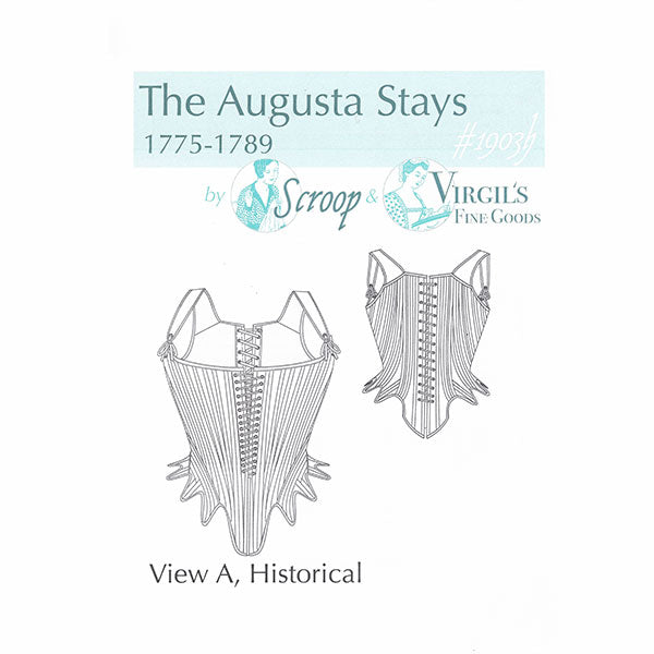 Scroop & Virgil's Fine Goods: The Augusta Stays Pattern