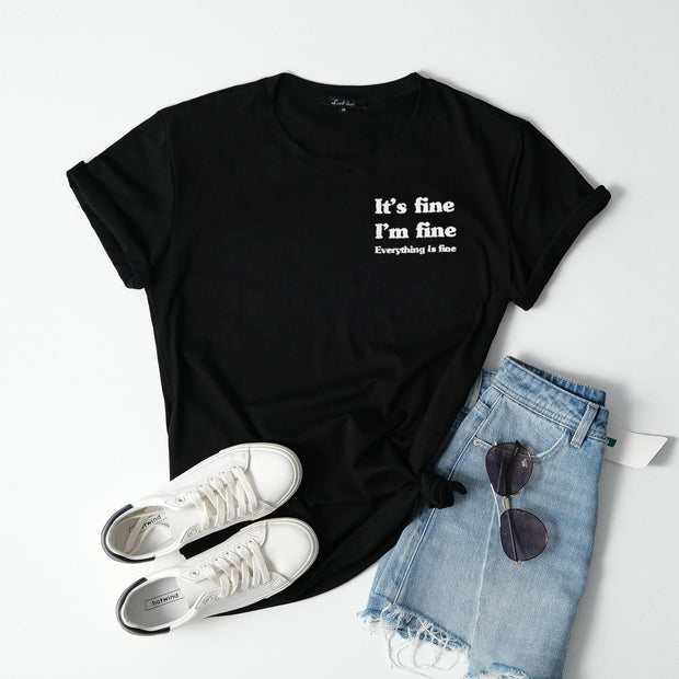 Cotton It's Fine, I'm Fine, Everything Is Fine Tee