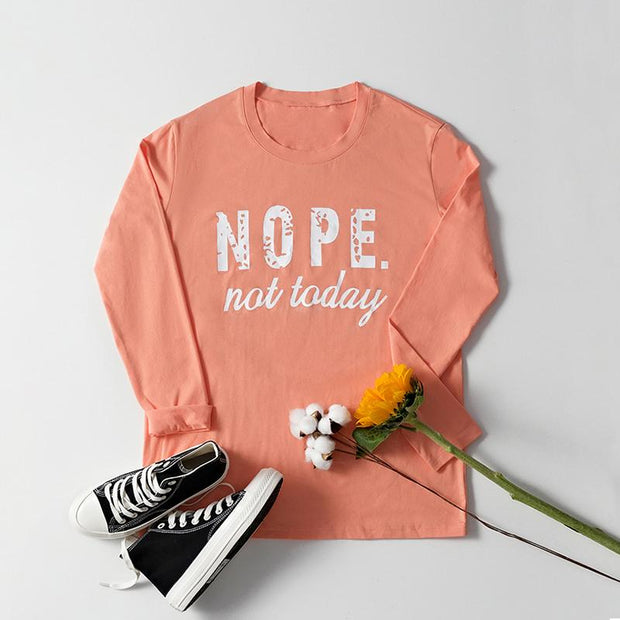 Nope.Not today Shirt
