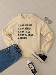 Kinda Hungry Sweatshirt