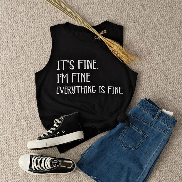 IT'S FINE.I'M FINE EVERYTHING IS FINE TANK TOP