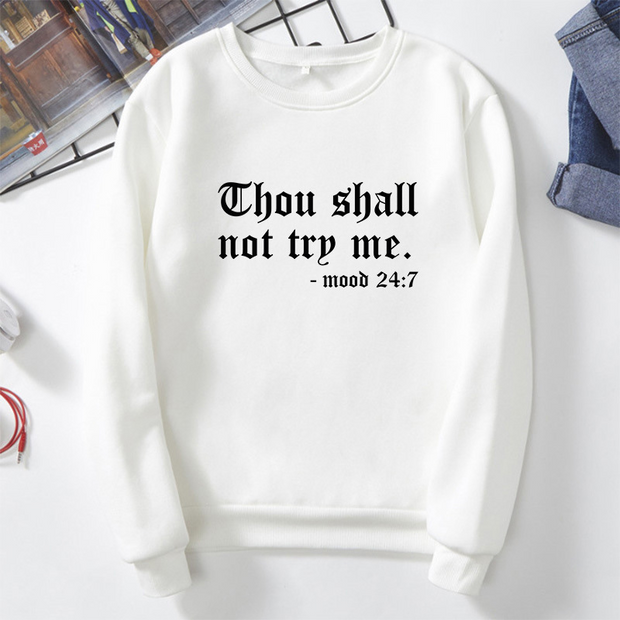"""Thou Shall Not Try Me"" Graphic Slogan Sweatshirt"