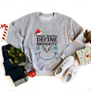 """Dear Santa DEFINE NAUGHTY"" Graphic Slogan Sweatshirt"