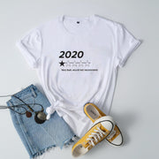 2020 Very Bad Would Not Recommend Funny Tee
