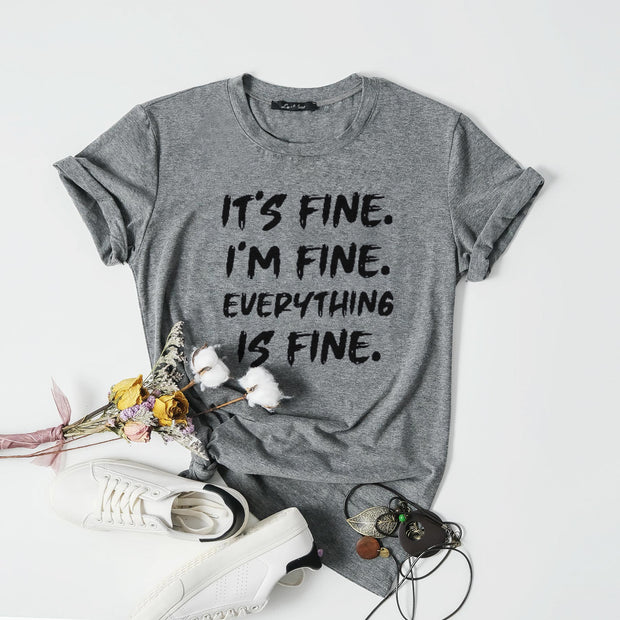 Cotton It's Fine, I'm Fine, Everything Is Fine Graphic Tee