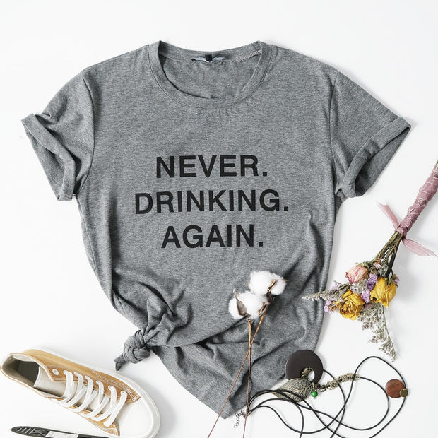 Never Drinking Again Heather Grey Unisex Triblend Tee