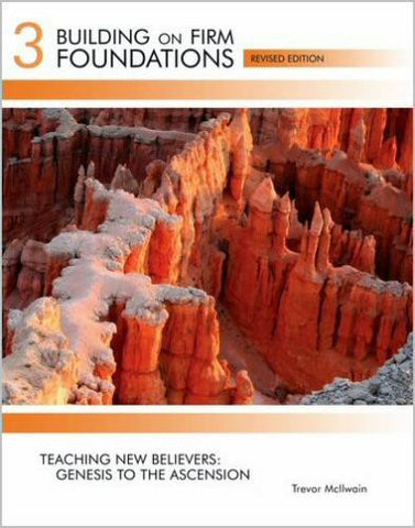 Building on Firm Foundations - Volume 3