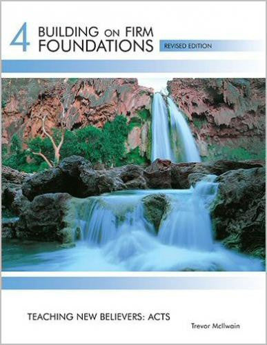 Building on Firm Foundations - Volume 4