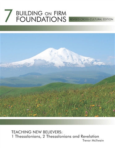 Building On Firm Foundations - Volume 7