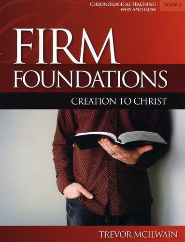 Firm Foundations: Creation to Christ Adult - Book 1