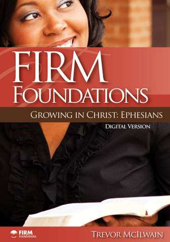 Firm Foundations: Ephesians DVD Digital Version