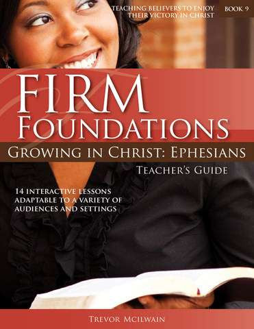 Firm Foundations: Ephesians (Revised)