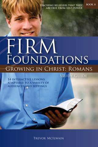 Firm Foundations: Romans Study Guide