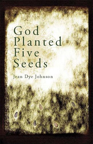 God Planted Five Seeds