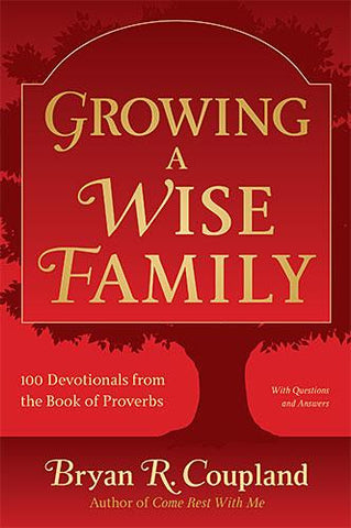 Growing A Wise Family