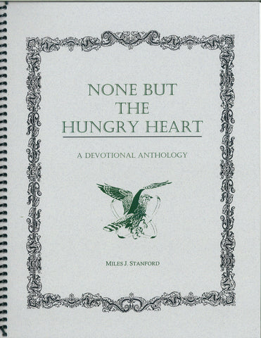 None But The Hungry Heart