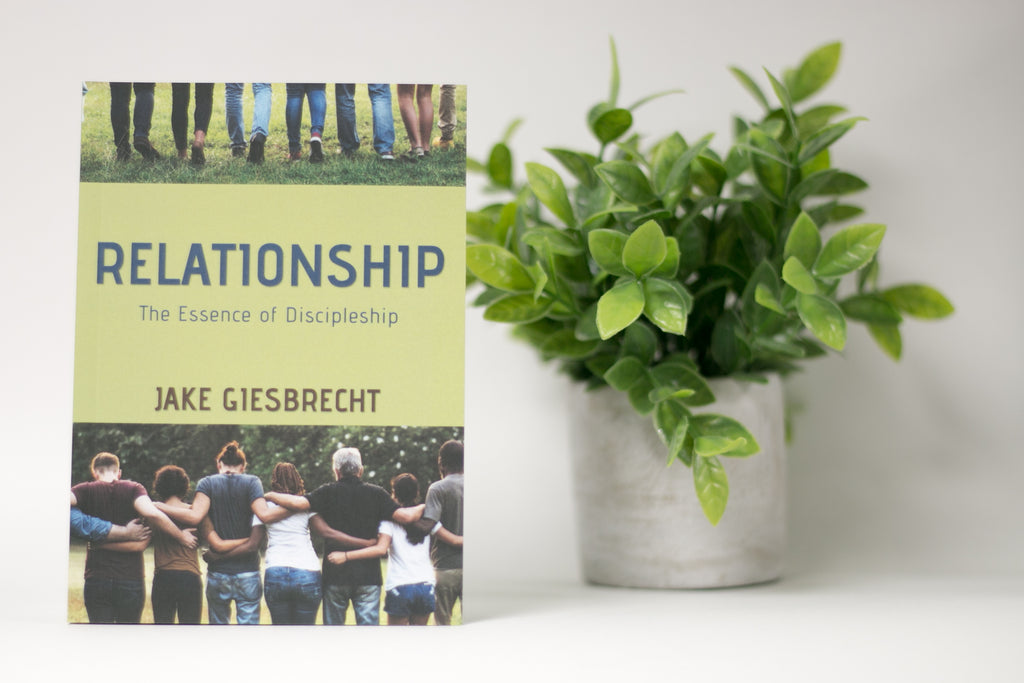 Relationship - The Essence of Discipleship