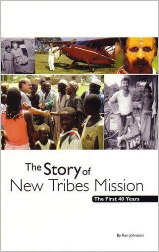 The Story Of New Tribes Mission