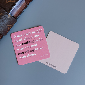 What Other People Think About You... - Square Card