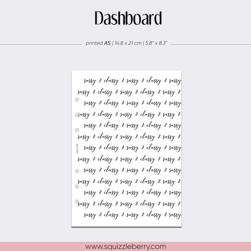 Sassy & Classy Dashboard - A5 | SquizzleBerry